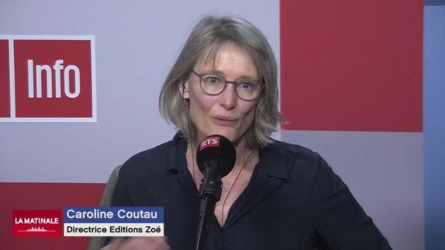 L'invitée de La Matinale (vidéo) - Caroline Coutau, directrice des éditions Zoé [RTS]