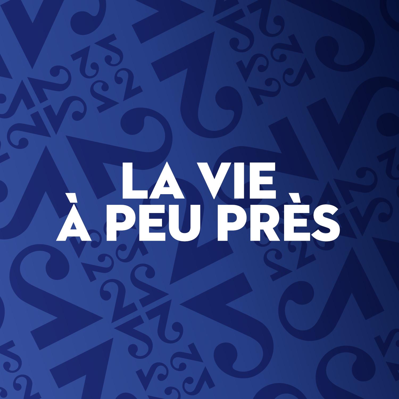 """""""La vie à peu près"""" - Logo podcast [RTS]"""