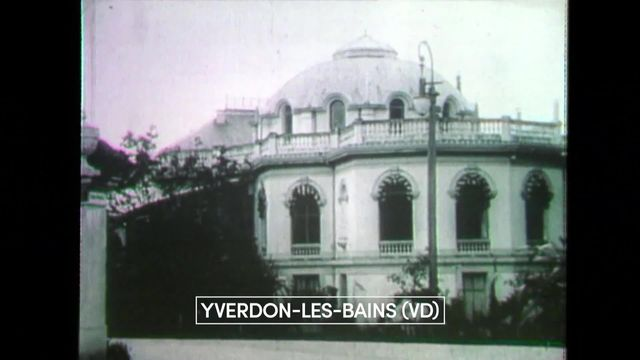 Retour sur le prestigieux passé du centre thermal d'Yverdon-les-Bains. [RTS]