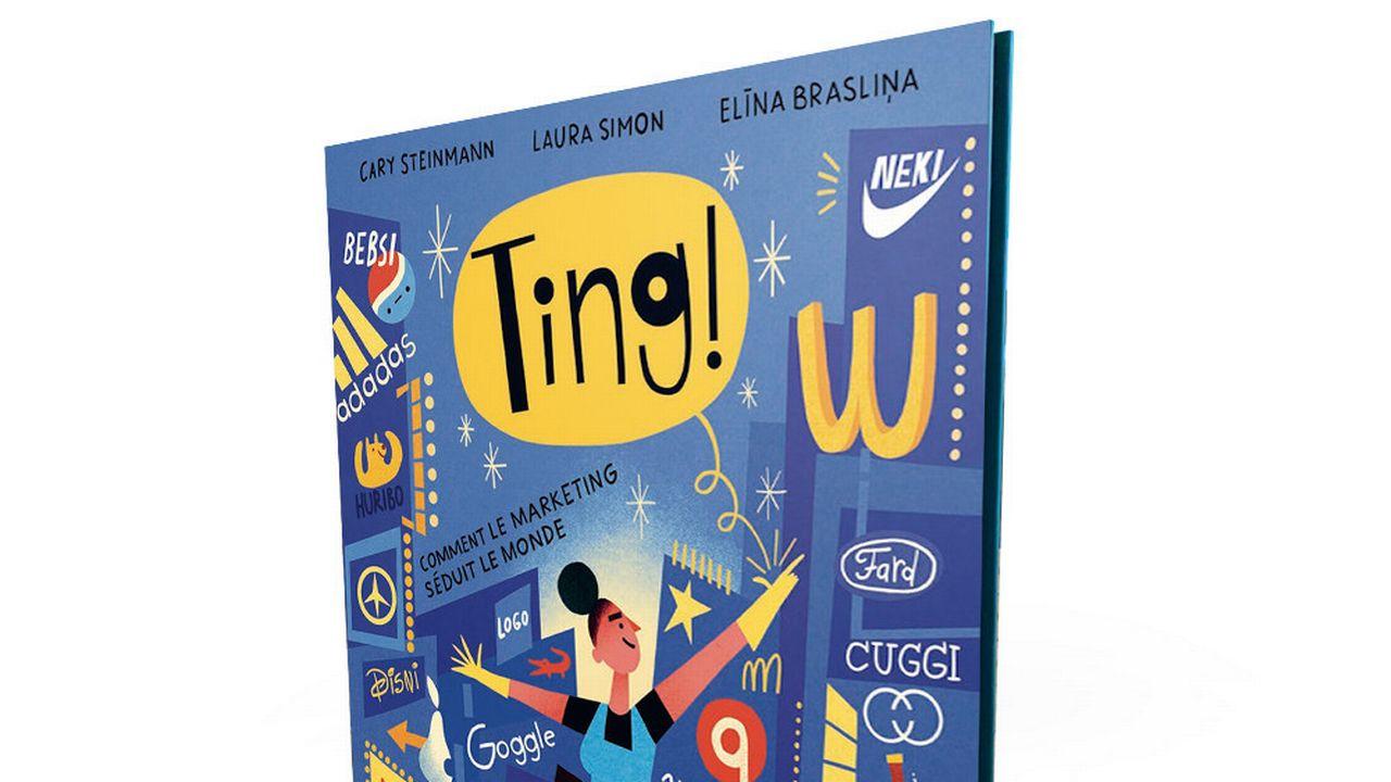 Ting! Comment le marketing séduit le monde, Ed. Helvetiq. [Helvetiq]