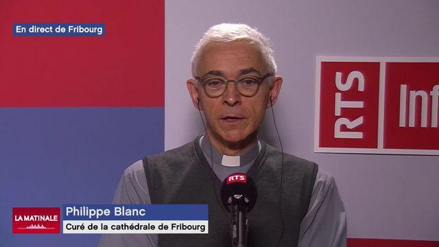 L'invité de La Matinale (vidéo) - Philippe Blanc, le nouvel abbé de la cathédrale de Fribourg [RTS]