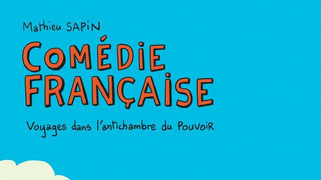"""La couverture de la bd """"Comédie française"""" de Mathieu Sapin. [Dargaud]"""