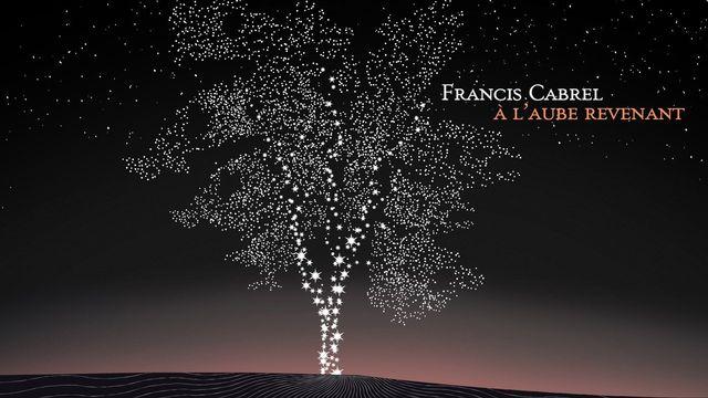 """Francis Cabrel, couverture de """"A l'aube revenant"""". [Chandelle]"""