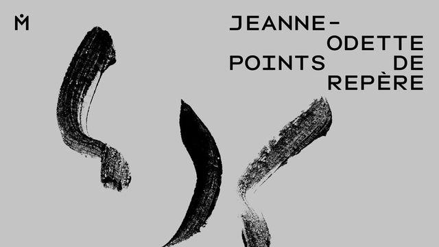 """L'affiche de l'exposition """"Jeanne-Odette. Points de repère"""" au Musée des beaux-arts de La Chaux-de-Fonds. [Musée des beaux-arts de La Chaux-de-Fonds]"""