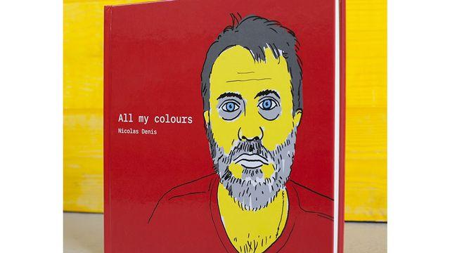 """Des visuels du livre """"All my Colours"""" de Nicolas Denis. [DR]"""