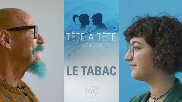 Tête-à-Tête : Tabac [RTS]