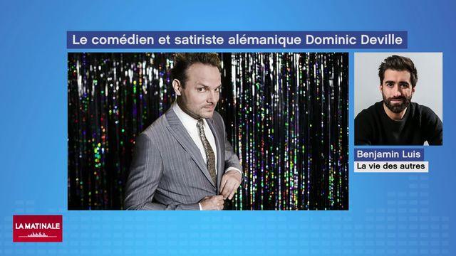 La vie des autres (vidéo) - Le comédien et satiriste alémanique Dominic Deville [RTS]