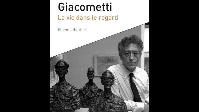 """La couverture du livre d'Étienne Barilier, """"Alberto Giacometti, la vie dans le regard"""". [coll. Le Savoir suisse N° 150, Ed. PPUR]"""