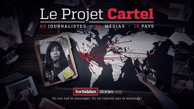Le projet Cartel. [forbiddenstories.org]