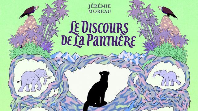 """Couverture de la BD """"Le discours de la panthère"""" de Jérémie Moreau. [Editions 2024 - DR]"""