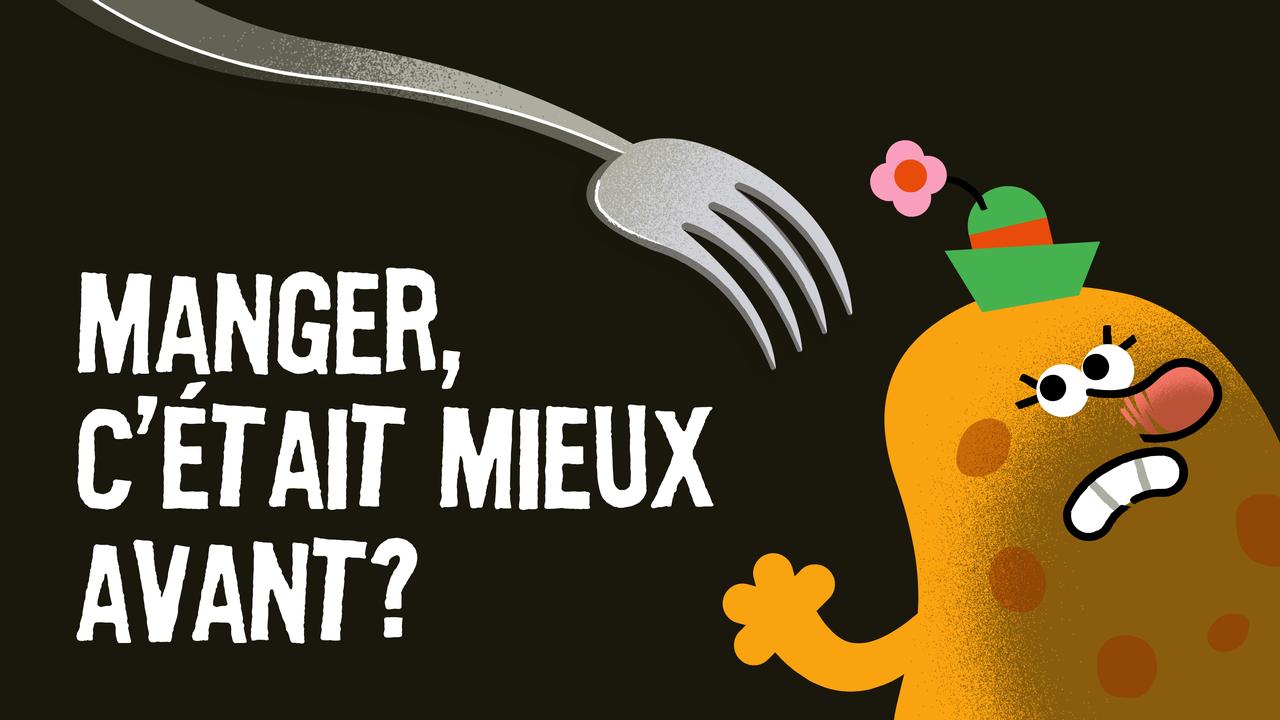 Manger, c'était vraiment mieux avant?, un épisode de Paléofutur. [© CartoonBase - RTS Découverte]