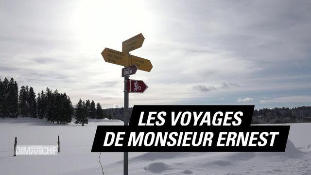 Le Mag: les voyages de monsieur Ernest. [RTS]