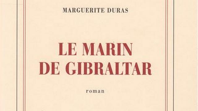 La marin de Gibaltar de Marguerite Duras. [RTS]