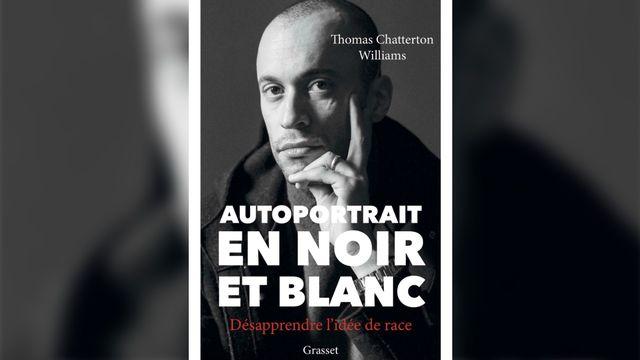 La couverture du livre de Thomas Chatterton Williams. [Editions Grasset]