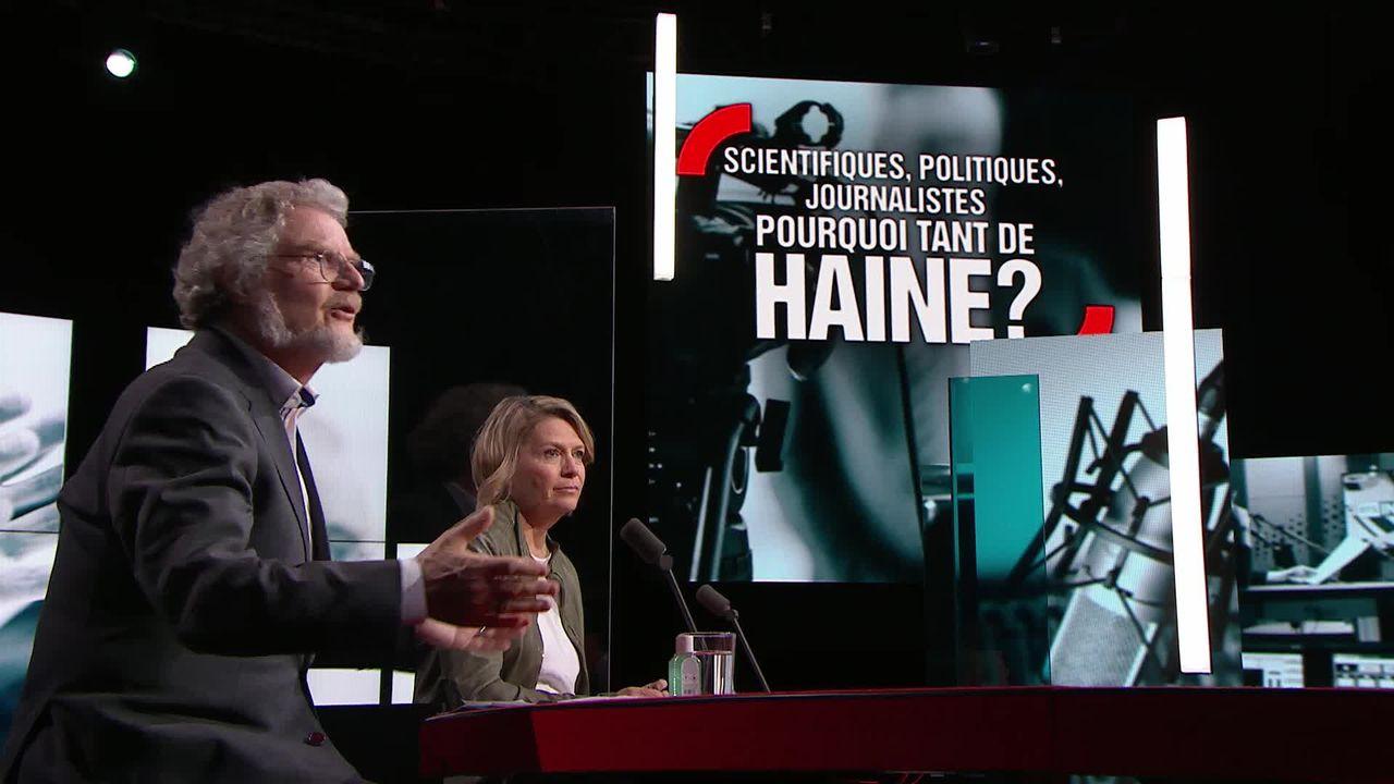 Scientifiques, politiques, journalistes, pourquoi tant de haine? [RTS]