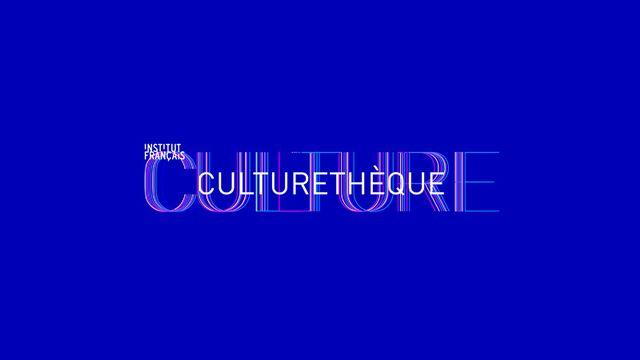 Culturethèque, une proposition de l'Institut français pour accéder à une offre complète de culture francophone.