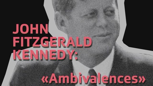 Une foi, un destin: JFK [RTS]