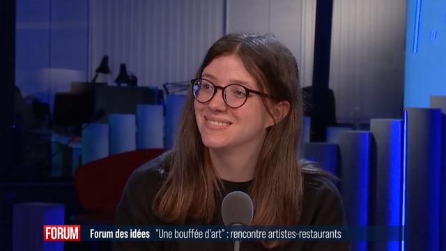 """Forum des Idées - """"Une bouffée d'art"""", rencontres entre artistes et restaurants [RTS]"""