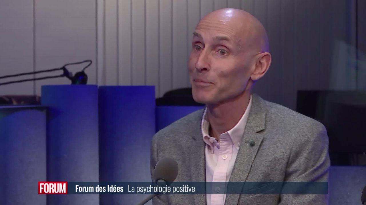 Forum des idées - La psychologie positive [RTS]