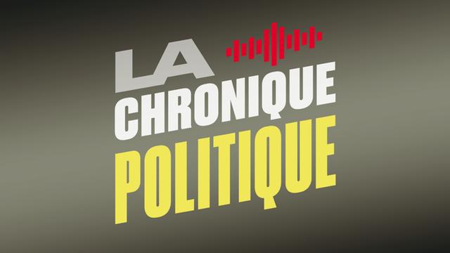 La chronique politique. [RTS]