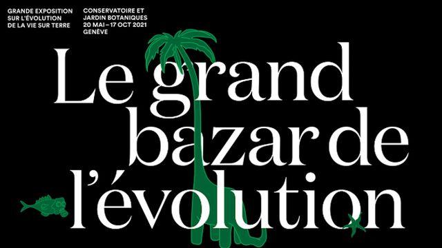 """Affiche de l'exposition """"Le grand bazar de l'évolution"""". [Conservatoire et Jardins botaniques de la Ville de Genève]"""