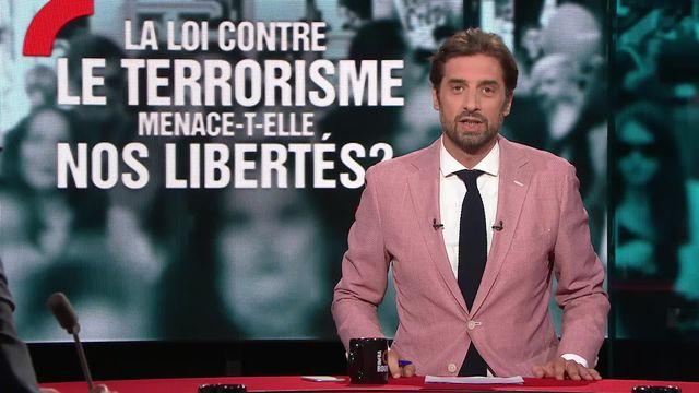 La loi contre le terrorisme menace-t-elle nos libertés? [RTS]