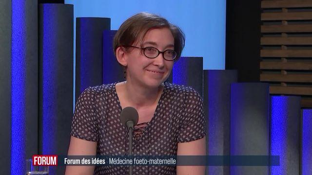 Forum des Idées - Médecine foeto-maternelle [RTS]