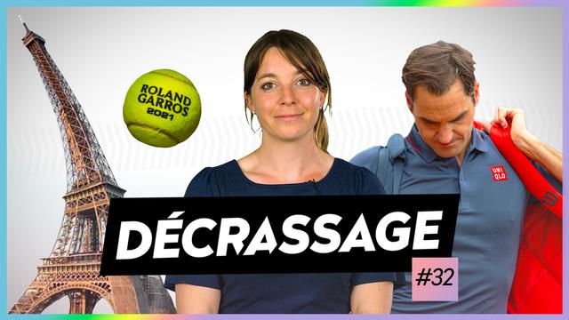 Roger Federer à Roland-Garros: le forfait de la discorde! - DÉCRASSAGE #32