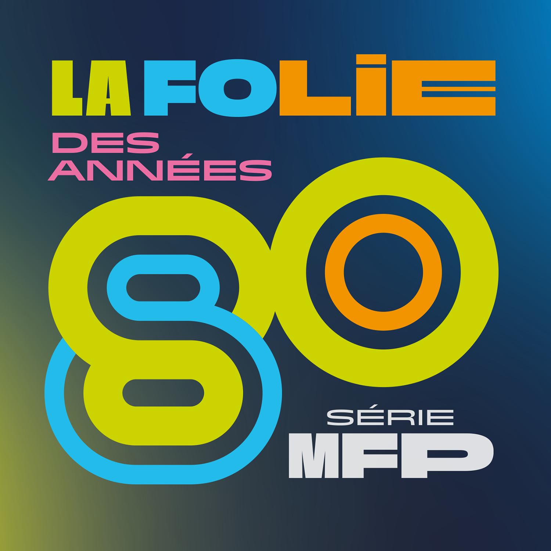 Logo podcast - La folie des années 80 [RTS - RTS]