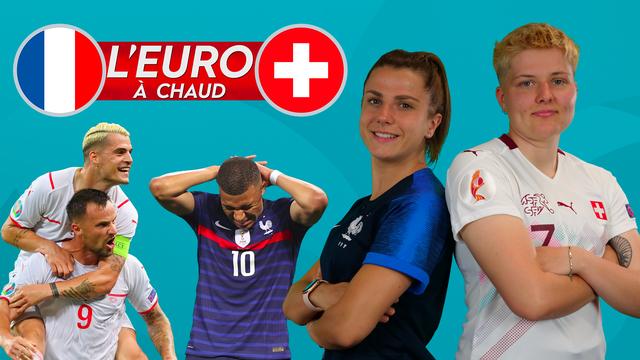 France-Suisse: l'Euro à Chaud !