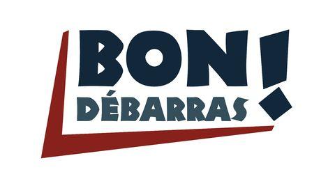 Bon Débarras !