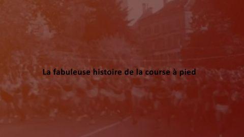 Le Marathon sans fin - La fabuleuse histoire de la course à pied
