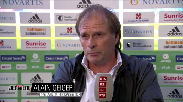 Super League, 3e journée: la réaction d'Alain Geiger sur le match Bâle - Servette [RTS]