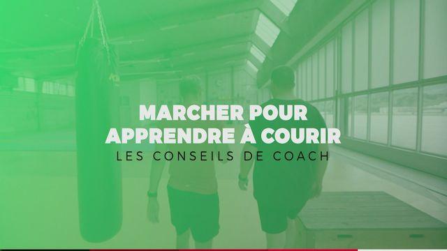 Les conseils du coach  - Marcher pour apprendre à courir [RTS]