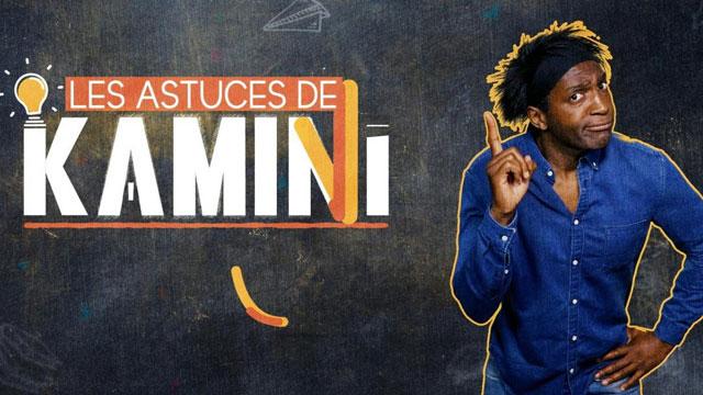 Les astuces de Kamini