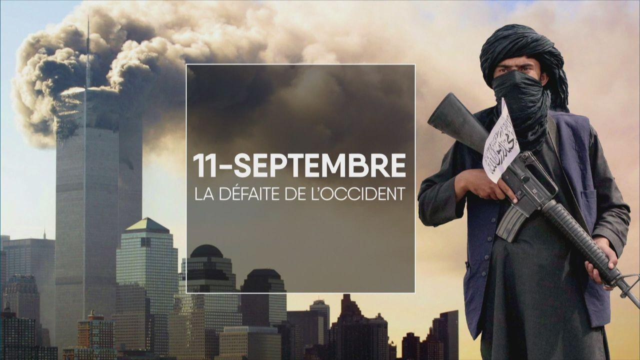 11-Septembre, la défaite de l'Occident [RTS]