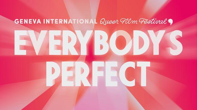 L'affiche de l'édition 2021 du festival Everybody's Perfect, Geneva International Queer Film Festival [Geneva International Queer Film Festival]