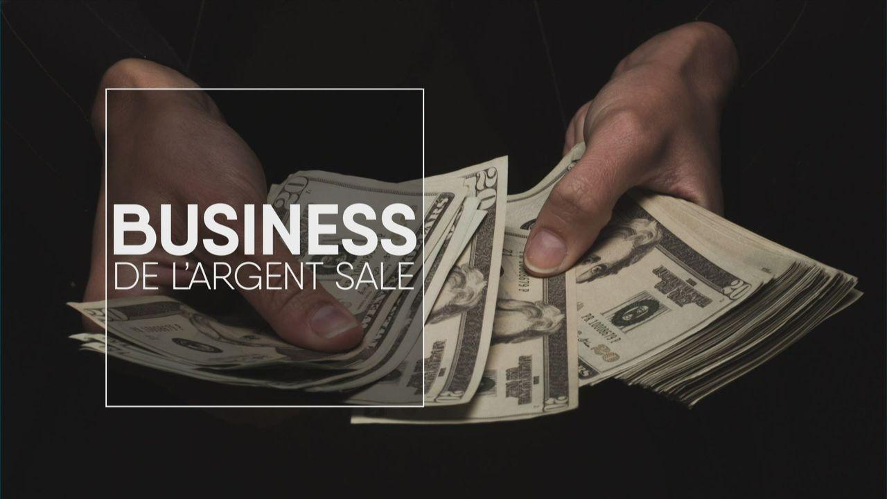 Business de l'argent sale [RTS]