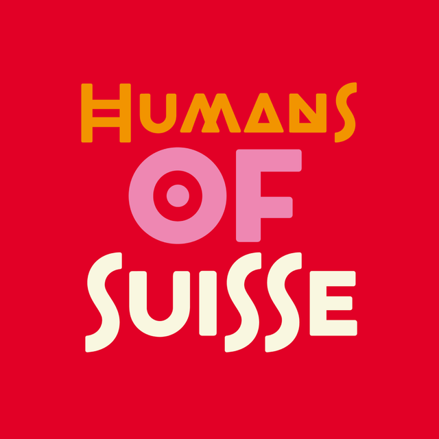 Humans of Suisse.